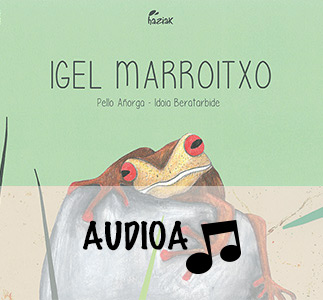 Igel marroitxo audioa